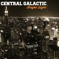 Central Galactic - Bright Light (Original Mix)