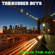 The Rubber Boys - This Is The Day (Original Mix)