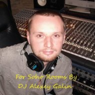 Mix By DJ Alexey Galin - For Soho Rooms 21.06.2015 ()