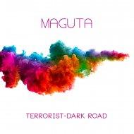 Maguta - Terrorist (Zeitspule Remix)