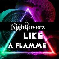 Nightloverz - Like A Flamme (Original Mix)