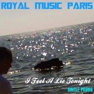 Royal Music Paris - I Feel A Lie Tonight (Instrumental Club Mix)