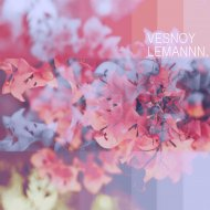 LEMANNN. - Vesnoy (Original Mix)