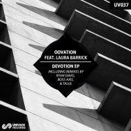 Oovation, Laura Barrick - Devotion (Boss Axis Remix)