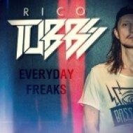 Rico Tubbs - Everyday Freaks (Original mix)