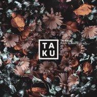 Ta-Ku - Long Time No See (BKLV Edit)