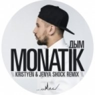 Monatik - Дым (Kristyen Kiss FM & Jenya Shock Remix) (Radio mix full)