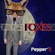 Pepper\'Z - Foxes (Original Mix)
