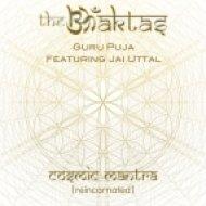 The Bhaktas feat. Jai Uttal - Guru Puja (Original mix)