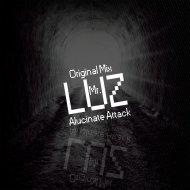 Alucinate Attack - Mr. Luz (Original Mix)