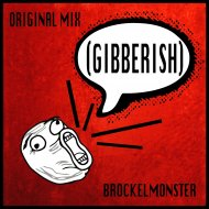 Brockelmonster - Gibberish (Original Mix)