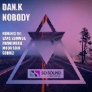 DAN.K - Nobody (Vocal Dub)