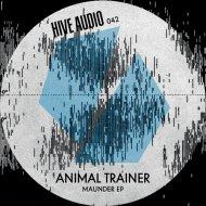 Animal Trainer, Dario D\'Attis - Maunder (Dario D`Attis Remix)
