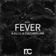 K.A.L.I.L., Cultured Link - Fever (Original Mix)