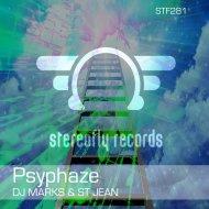 St Jean & DJ Marks - Psyphaze (Original Mix)