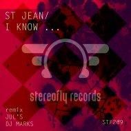 St Jean - i Know (Jul\'s)