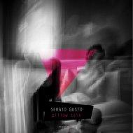 Sergio Gusto - Pillow Talk (Original Mix)