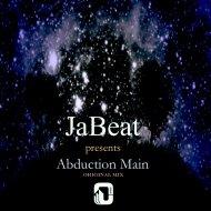 JaBeat - Abduction Main (Original Mix)