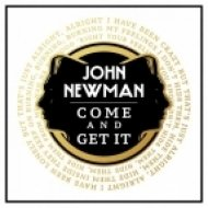 John Newman - Come And Get It (Kideko Remix)