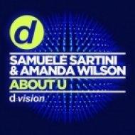 Samuele Sartini, Amanda Wilson - About U (Original Mix)