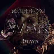 Frisson - Jump (Original Mix)