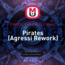 Crystal Lake & DJ Isaac - Pirates (Agressi Rework)