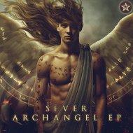 SEVER - Archangel (Original Mix)