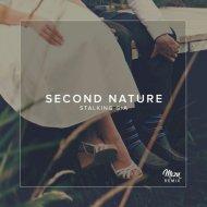 Stalking Gia - Second Nature (Miƶu Remix)