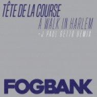 Tete De La Course - A Walk In Harlem (Original Mix)