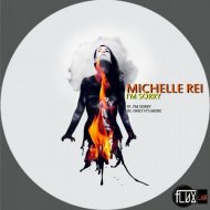 Michelle Rei - Only Its More (Original mix)