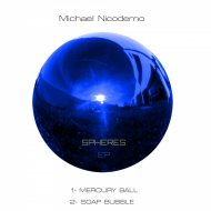 Michael Nicodemo - Mercury Ball (Original Mix)