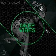 Roman Foxx - Dynamics (Original Mix)