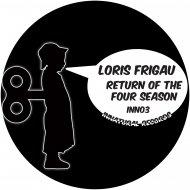 Loris Frigau - Return Of The Four Seasons (Original mix)