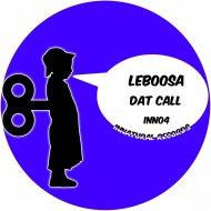 Leboosa - Dat Call (Original mix)