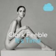 Clark Feeble - It\'s Time (Original mix)