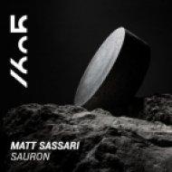 Matt Sassari - Sauron (Original Mix)