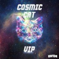 EH!DE - Cosmic Cat (VIP)