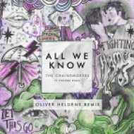 The Chainsmokers feat. Phoebe Ryan - All We Know (Oliver Heldens Remix Edit)