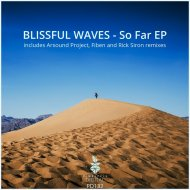 Blissful Waves - So Far (Arsound Project Remix)