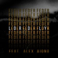 Feder ft. Alex Aiono & MDZN - Lordly (Dj Nice Kostroma Mashup) (Original Mix)