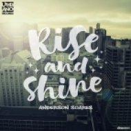 Anderson Soares - Rise And Shine (No Solo Mix)
