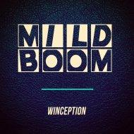 Winception - Mild Boom (Original mix)