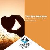 Takuma Iwakawa - Love (Zoru Remix)