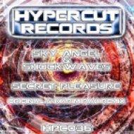 Sky Angel & Shockwaves - Secret Pleasure (Original Mix)