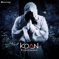Koan - From Nowhere to Nowhere  (Condemned Mix) ((Condemned Mix) )