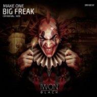 Make One - Big Freak (Original Mix)