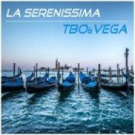 TBO & Vega - La Serenissima (Space Remix)