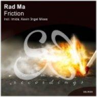 Rad Ma - Friction (Original Mix)