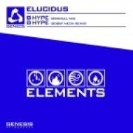 Elucidus - Hype (Bobby Neon Remix)