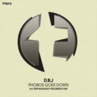 D.B.J - Phobos Goes Down (Original Mix)